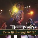 Come Hell Or High Water (Live) thumbnail