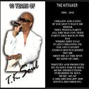 The Hit Maker: 10 Years Of T.K. Soul thumbnail