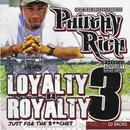 Loyalty B4 Royalty 3 - Just For The B**ches thumbnail