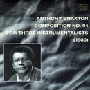 Composition No. 94 For Three Instrumentalists (1980) thumbnail
