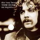 The Very Best Of Tom Rush: No Regrets thumbnail