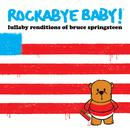 Lullaby Renditions Of Bruce Springsteen thumbnail