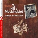 To Kill a Mockingbird (Music from the Motion Picture) [Digitally Remastered] thumbnail