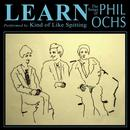 Learn: The Songs Of Phil Ochs thumbnail