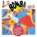 La Bomba Dance Mix thumbnail