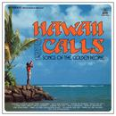 Hawaii Calls (Songs Of The Golden People) thumbnail