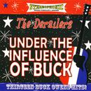 Under The Influence Of Buck thumbnail