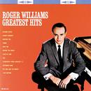 Roger Williams Greatest Hits thumbnail