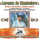Lorenzo De Monteclaro - Corridos, Contrabandos, Tragedias Y Amores - Feria Mexicana thumbnail