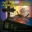The Bluegrass Bible: 40 Bluegrass Gospel Classics thumbnail