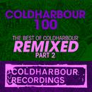 Coldharbour 100: The Best of Coldharbour Remixed Part 2 thumbnail