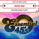 Out of Bad Luck / She Belongs to Me (Digital 45) thumbnail