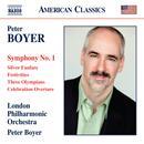 Boyer: Symphony No.1; Silver Fanfare; Festivities; Three Olympians; Celebration Overture thumbnail