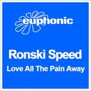 Love All The Pain Away (Single) thumbnail