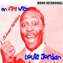 On Fire With Louis Jordan thumbnail
