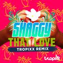 That Love (Tropixx Remix) (Single) thumbnail