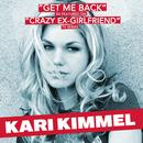 """Get Me Back (As Featured in """"Crazy Ex-Girlfriend"""" TV Series) - Single thumbnail"""