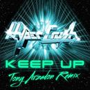 Keep Up (Tony Arzadon Remix) (Single) thumbnail