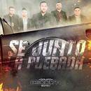 Se Junto La Plebada (Single) thumbnail