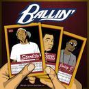 Ballin' (Feat. Kevin Gates & Juicy J) (Single) (Explicit) thumbnail
