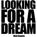 Looking For A Dream (Single) thumbnail