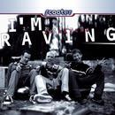 I'm Raving (Single) thumbnail