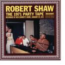 Robert Shaw The 1971 Party Tape thumbnail