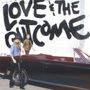 Love & The Outcome thumbnail
