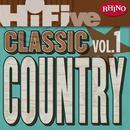 Rhino Hi-Five: Classic Country Hits [Vol.1] thumbnail