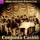Centenario Roberto Espí: Conjunto Casino, Vol.11 thumbnail