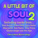 A Little Bit Of Soul, Vol. 2 thumbnail