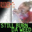 Still Burn Da Weed thumbnail
