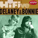 Rhino Hi-Five: Delaney & Bonnie thumbnail