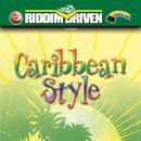 Riddim Driven: Caribbean Style thumbnail