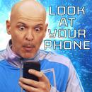Look At Your Phone thumbnail
