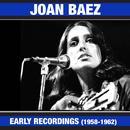 Joan Baez Early Recordings (1958-1961) [Bonus Track Version] thumbnail