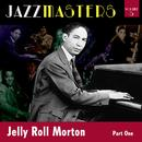 Jazzmasters Vol 5 - Jelly Roll Morton - Part 1 thumbnail