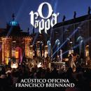 O Rappa - Acústico Oficina Francisco Brennand (Deluxe) (Ao Vivo) thumbnail