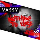 Nothing To Lose (Single) thumbnail