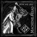 Now We Die (Single) thumbnail