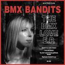 The BMX Love E.P. thumbnail