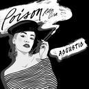Poison (Acoustic) (Single) thumbnail