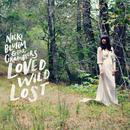 Loved Wild Lost [Explicit] thumbnail