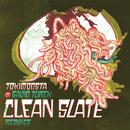 Clean Slate (Remixes) (Single) thumbnail