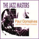 The Jazz Masters: Paul Gonsalves (With The Duke Ellington Orchestra) thumbnail
