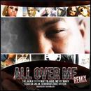 All Over Me Remix - Single thumbnail