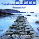 The Ultimate Cusco - Retrospective I (History + Legends) thumbnail