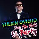 Que No Falte El Party (Single) thumbnail
