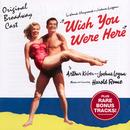 Wish You Were Here (Original Broadway Cast) thumbnail
