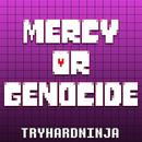 Mercy Or Genocide thumbnail